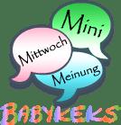 Mini-Mittwoch- Meinung #27