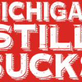 Michigan still sucks