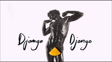 Born Under Saturn - Django Django