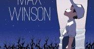 Max Winson, la recensione