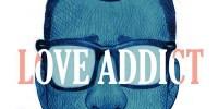 Love Addict di Koren Shadmi