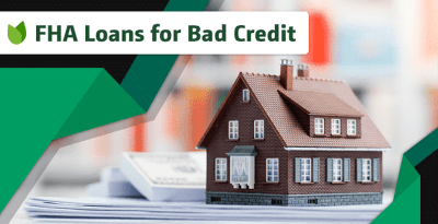 6 Best FHA Loans for Bad Credit (2018)