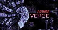 Axiom Verge uscirà anche su Xbox One e Wii U