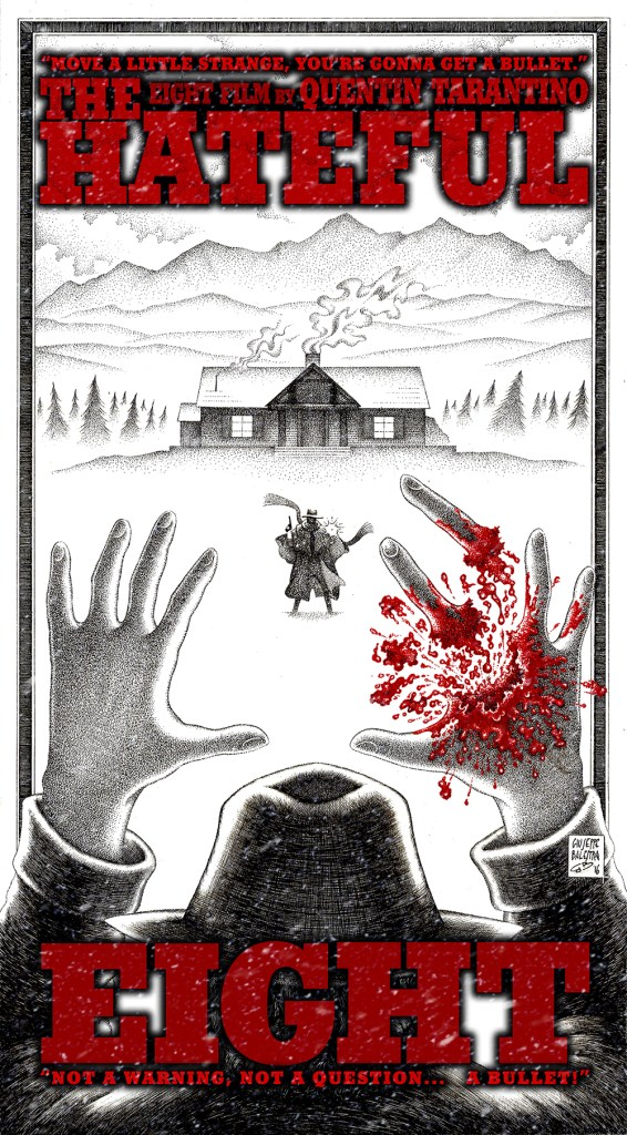 The Hateful Eight - Bad Tribute - by Giuseppe Balestra