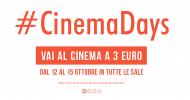 CinemaDays: dal 12 al 15 ottobre il cinema costa 3 euro. Tutti i film che partecipano