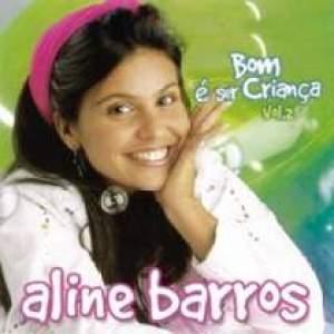 Aline Barros - Bom É Ser Criança vol. 2