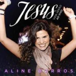 Aline Barros - Jesus Vida Verão