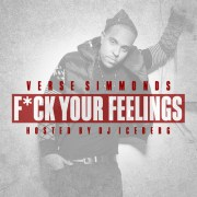 Verse Simmonds - F*** Your Feelings mixtape