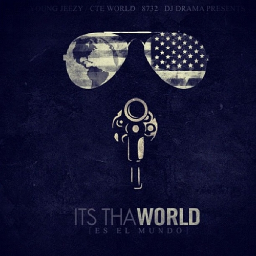 Young Jeezy - Its Tha World (Mixtape)