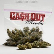 Ca$h Out - Keisha (Mixtape)