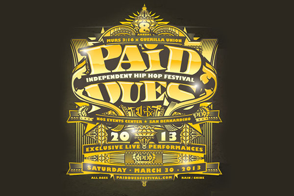 2013 Paid Dues Festival
