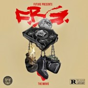 Future Presents F.B.G.: The Movie (Mixtape)