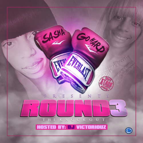 Download: Sasha Go Hard - Round 3 (Mixtape)