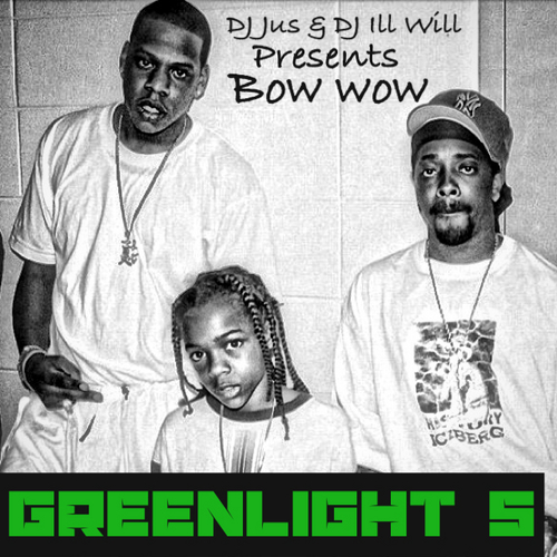 Bow Wow - Greenlight 5 (Mixtape)