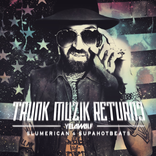 Yelawolf - Trunk Muzik Returns (Mixtape)
