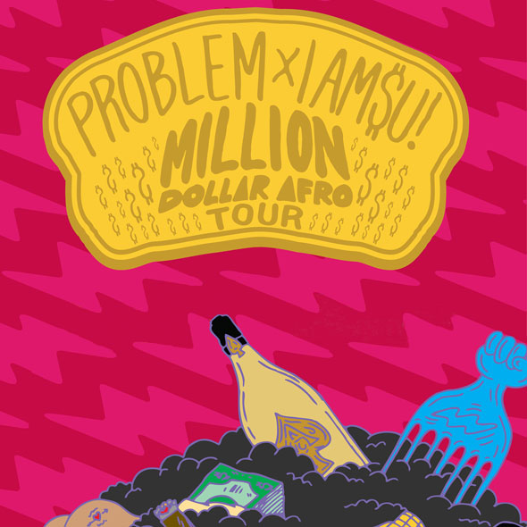 IamSu! and Problem - Million Dollar Afro Tour