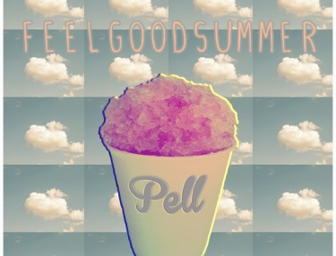 Pell - Feel Good Summer (EP)