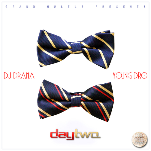 Young Dro - Day Two (Mixtape)