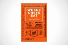 Where Chefs Eat: A Guide to Chefs' Favorite Restaurants (Book)