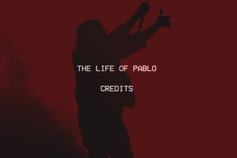Kanye West - The Life of Pablo Credits