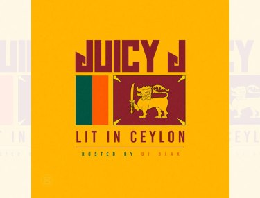 Juicy J - Lit In Ceylon (Mixtape)