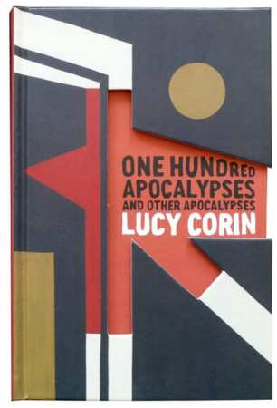 Lucy Corin's One Hundred Apocalypses and Other Apocalypses