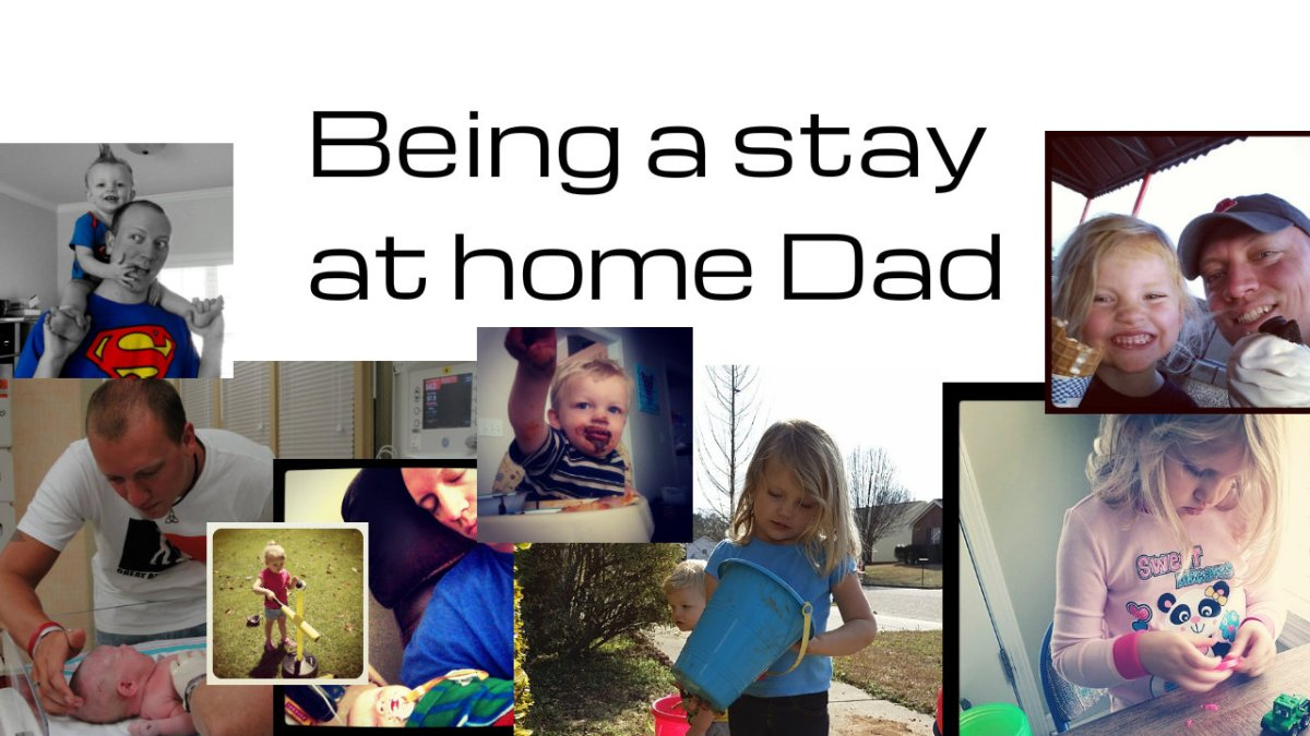 Being a stay at home Dad