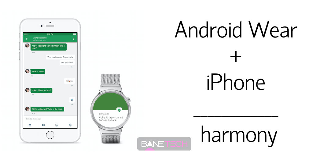sndroid wear iphone bane techj