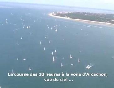 InfoBassin  La course des 18h à la voile d'Arcachon, vue du ciel...