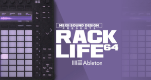 MSX Audio X Ableton Presents The Rack Life 64 Ableton Pack