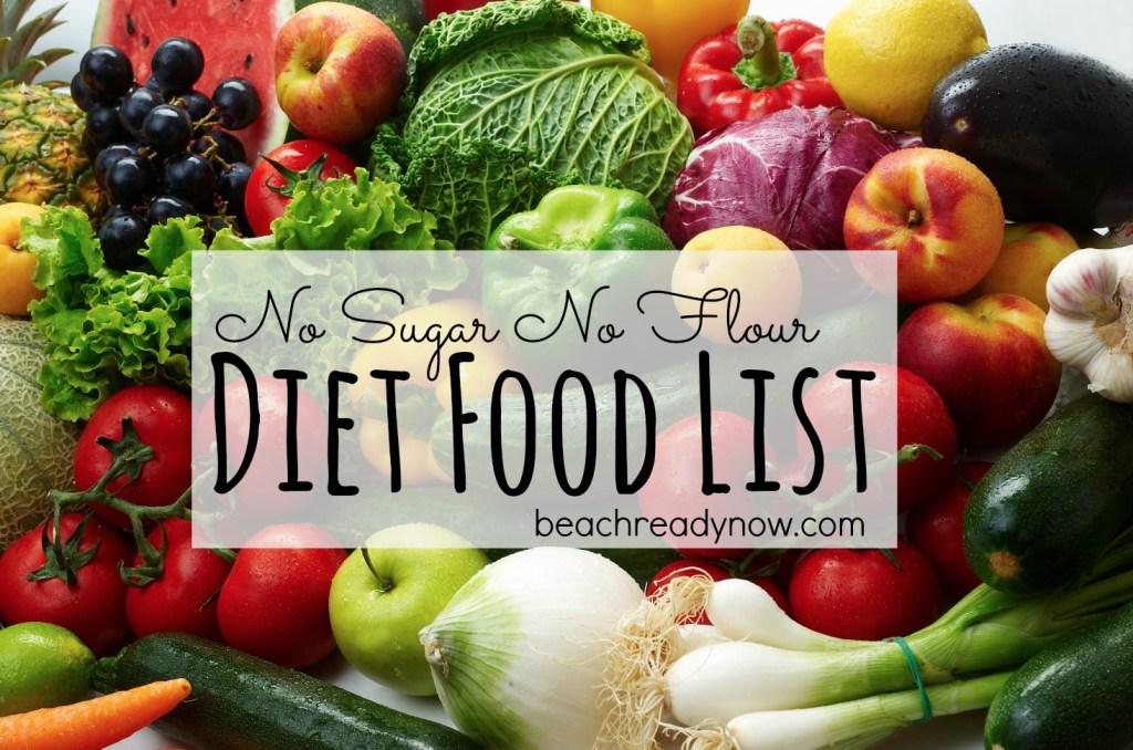 No Sugar No Flour Diet Food List + Clean Eating Challenge