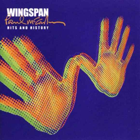 Wingspan: Hits And History album artwork - Paul McCartney