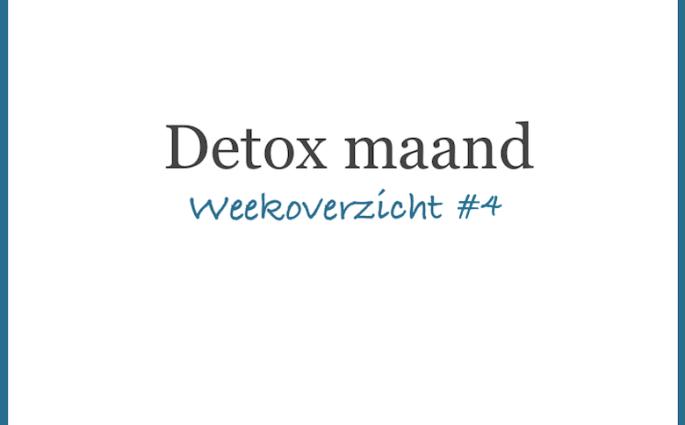 Detox weekoverzicht 4