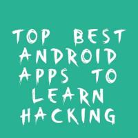 Top Best Android Apps to Learn Hacking