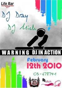 This Friday night DJ Dray vs DJ Mich