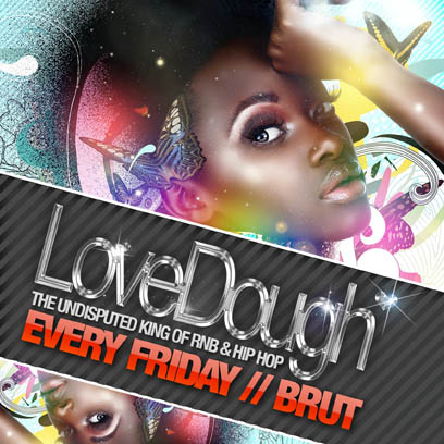 LoveDough with DJ Devon at Brut!!