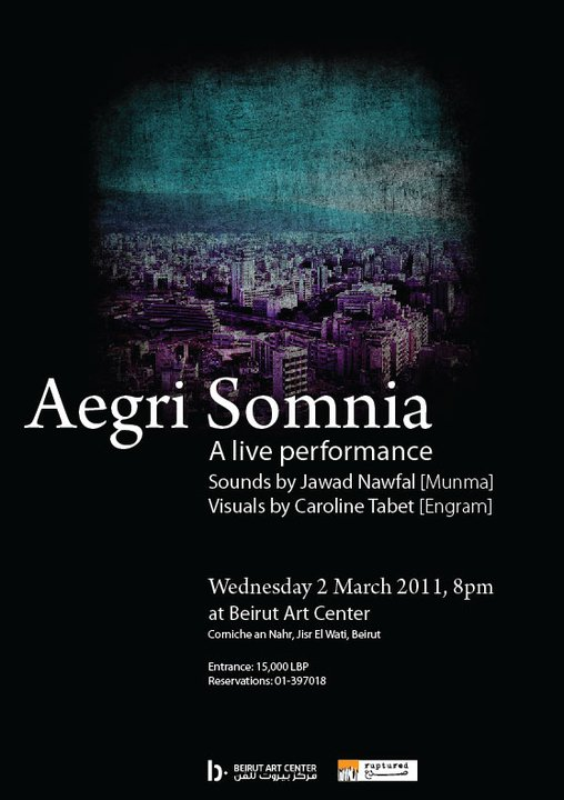 Aegri Somnia A Live Performance By Munma And Engram At Beirut Art Center