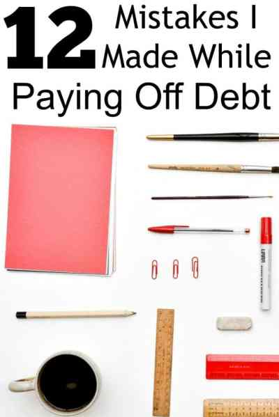 12 mistakes I made while paying off debt
