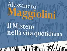 Cover book | Il mistero nella vita quotidiana | Alessandro Maggiolini