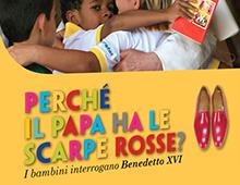 Book cover | Perché il Papa ha le scarpe rosse | Christine Schröpf – Georg Gänswein | Edizioni Cantagalli | Siena