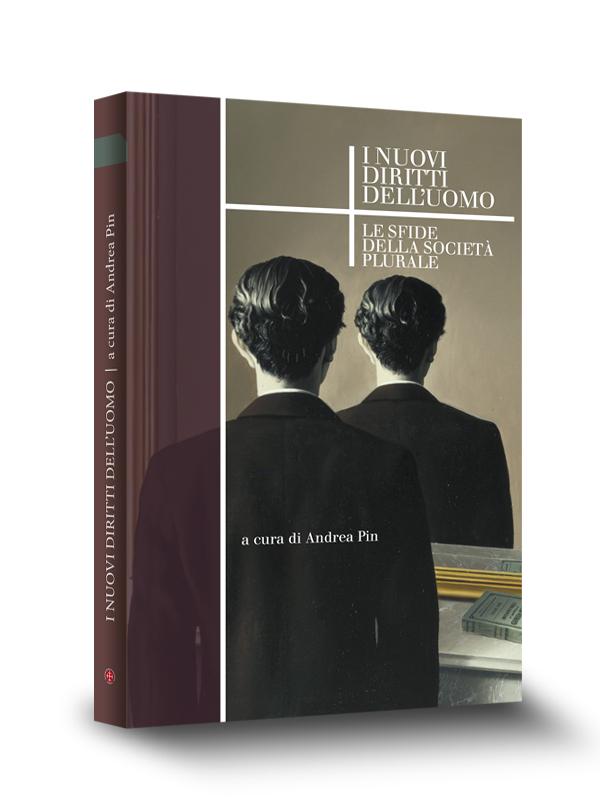 Cover Book | Nuovi diritti dell'uomo | Edizioni Marcianum Press | Venezia | 2012