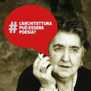 L'architettura può essere Poesia? | Alda Merini
