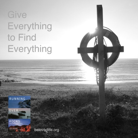 beloved life: give everything to find everything