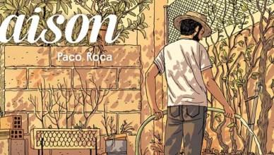 La Maison – Paco Roca