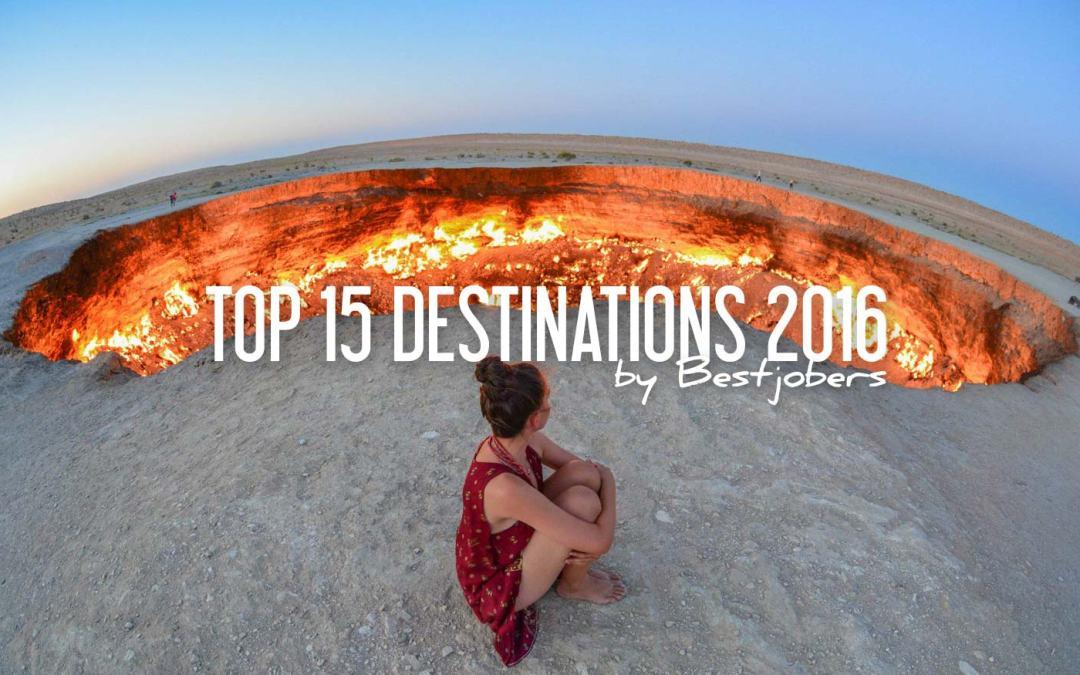 NOS 15 DESTINATIONS COUP DE COEUR POUR 2016