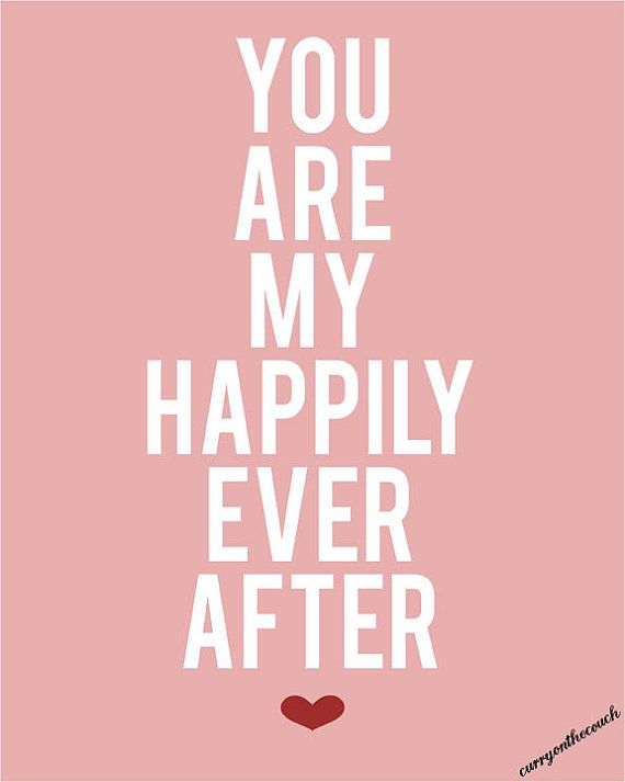 you are my happily ever after best love quotes