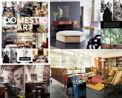 Domestic Art Curated Interiors Books Better Living Through Design