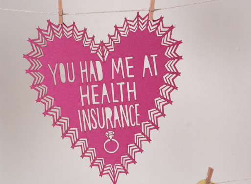 You Had Me at Health Insurance lasercut valentine