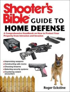 Shooter's Bible - Guide to Home Defense