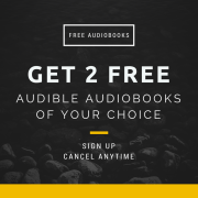 Get 2 free Audible Audiobooks